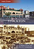 img - for Stockton (Then and Now) (Then & Now) book / textbook / text book