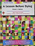 Lesson Before Dying - Teacher Guide by Novel Units, Inc.