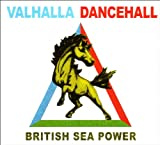 Valhalla Dancehall [VINYL] British Sea Power