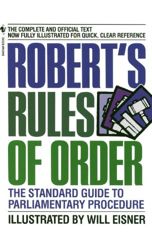 Robert's Rules of Order: The Standard Guide to Parliamentary Procedure, by Will Eisner