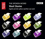Short Stories: English & Irish Authors Read Their Own Work (The spoken Word)