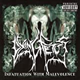 Infatuation With Malevolence [Explicit]