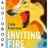 Inviting Fire: Sydney Rye, Book 6