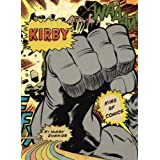 Kirby: King of Comicsby Mark Evanier