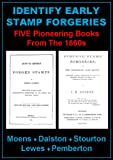 img - for Identify Early Stamp Forgeries. Five Pioneering Books From the 1860s in One Volume. book / textbook / text book