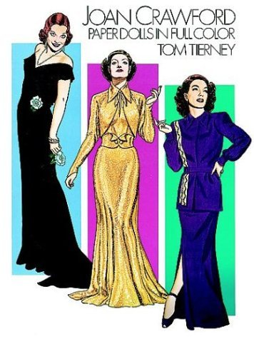 joan-crawford-paper-dolls-in-full-colour-dover-celebrity-paper-dolls-by-tom-tierney-28-mar-2003-pape