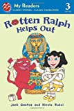 Rotten Ralph Helps Out (My Readers Level 3)