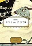 Poems Dead and Undead (Everymans Library Pocket Poets)