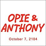 Opie & Anthony, Rich Vos and Mike Rowe, October 7, 2014 | Opie & Anthony