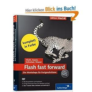eBook Cover für  Flash fast forward Workshops zu Flash CS3 Die Workshops f uuml r Fortgeschrittene Galileo Design