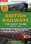 British Railways - The Early Years 19...