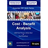 Cost - Benefit Analysis (Essential Cognitive Behavioural Therapy (CBT) Skills Series DVD)by Julia Budnik