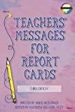 img - for Teachers  Messages for Report Cards, Grades K - 8 book / textbook / text book