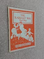 The Radiant Way - First Step by Jane Brown