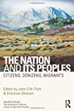 The Nation and Its Peoples: Citizens, Denizens, Migrants