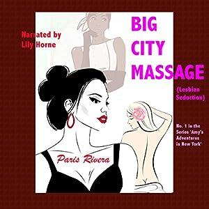 Big City Massage Audiobook