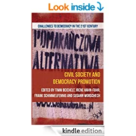 Civil Society and Democracy Promotion (Challenges to Democracy in the 21st Century)