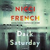 Dark Saturday: A Novel | Nicci French