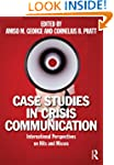 Case Studies in Crisis Communication:...