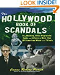The Hollywood Book of Scandals: The S...