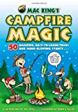 img - for Mac King's Campfire Magic: 50 Amazing, Easy-to-Learn Tricks and Mind-Blowing Stunts Using Cards, String, Pencils, and Other Stuff from Your Knapsack book / textbook / text book