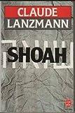 Shoah (French Edition) (2253039233) by Lanzmann, Claude