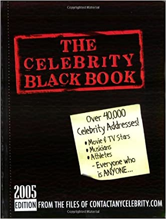 The Celebrity Black Book: Over 40,000 Celebrity Addresses written by Jordan McAuley