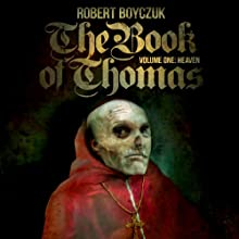 The Book of Thomas, Volume One: Heaven (       UNABRIDGED) by Robert Boyczuk Narrated by Frederic Basso