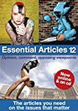 img - for Essential Articles: 12: The Articles You Need on the Issues That Matter book / textbook / text book
