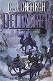 Deliverer: Book Nine of Foreigner