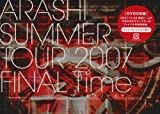 SUMMER TOUR 2007 FINAL Time-���ȥХΥ�����- [DVD]