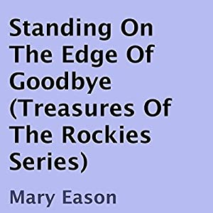 Standing on the Edge of Goodbye Audiobook