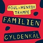 Familien Gyldenkål | Poul-Henrik Trampe