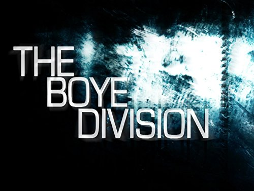 The BOYE Division - Season 1