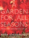 A Garden for All Seasons: Create a Ye...