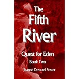 The Fifth River: Quest for Eden Book Two
