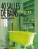Image of 40 Salles de bains à idées