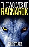 The Wolves of Ragnarok