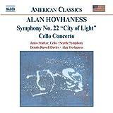 Symphony 22: City of Light / Cello Concerto ~ Alan Hovhaness
