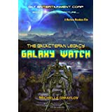 Galaxy Watch (The Galacteran Legacy) ~ Michelle Izmaylov