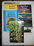 img - for 5 Bonsai Book Set: Indoor Bonsai; Bonsai For Indoors; Successful Bonsai Growing; Keep Your Bonsai Alive and Well; Brooklyn Botanic Garden Record 'Indoor Bonsai'. book / textbook / text book