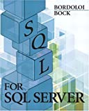 img - for SQL for SQL Server by Bijoy Bordoloi (2003-11-08) book / textbook / text book