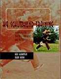 img - for K9 Schutzhund Training: A Manual for Tracking, Obedience and Protection book / textbook / text book