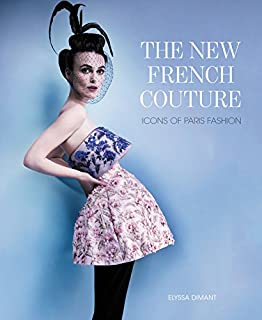 Book Cover: The New French Couture: Icons of Paris Fashion