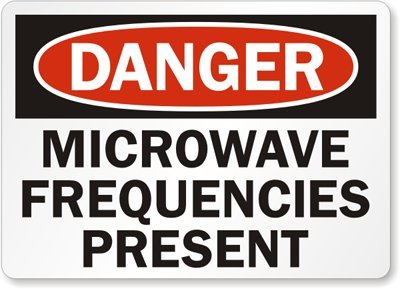 "Danger: Microwave Frequencies Present, Heavy Duty Aluminum Sign, 80 Mil, 24"" X 18"""