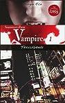 Souvenirs d'une Vampire, tome 1 : Transformée par Rice