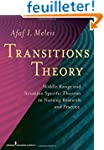 Transitions Theory: Middle-Range and...
