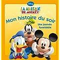 La Maison de Mickey, Une journ�e formidable, MON HISTOIRE DU SOIR