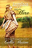Anyplace But Here (Oklahoma Lovers Series Book 5)