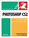 Photoshop Cs2 for Windows and Macintosh: Visual Quickstart Guide (Visual Quickstart Guides) (0321423410) by Weinmann, Elaine